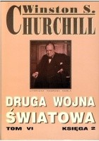 Druga wojna światowa. Tom VI. Księga 2
