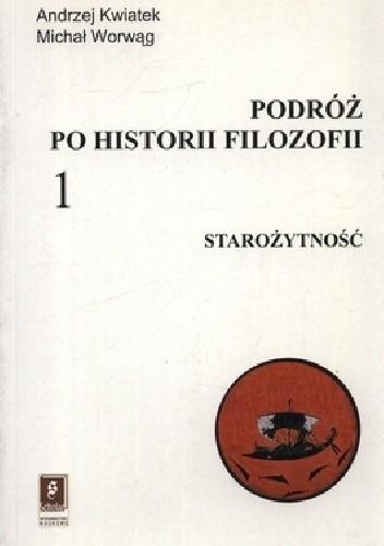 Okładka książki Podróż po historii filozofii. Starożytność
