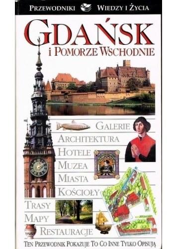 Okładka książki Gdańsk i Pomorze Wschodnie