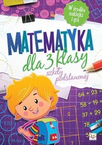Okładka książki Matematyka dla 3 klasy szkoły podstawowej