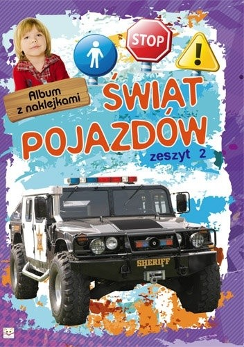 Okładka książki Świat pojazdów. Album z naklejkami. Zeszyt 2