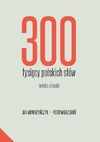 Okładka książki 300 tysięcy polskich słów. Indeks a fronte