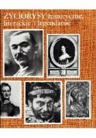 Życiorysy historyczne, literackie i legendarne. 3