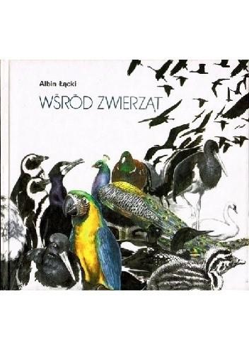 Okładka książki Wśród zwierząt. Ptaki