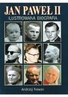 Jan Paweł II. Ilustrowana biografia