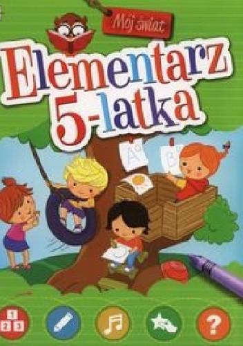 Okładka książki Elementarz 5-latka. Mój świat