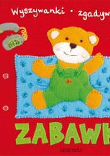 Okładka książki Zabawki. Wyszywanki-zgadywanki
