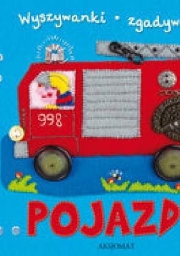Okładka książki Pojazdy. Wyszywanki-zgadywanki