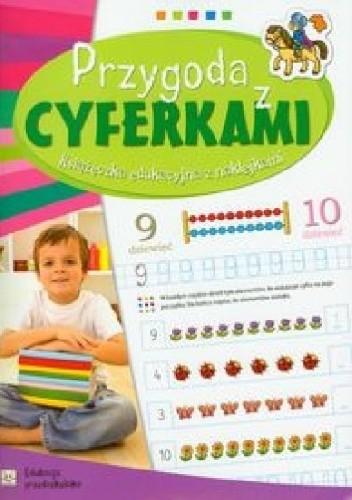 Okładka książki Przygoda z cyferkami. Edukacja przedszkolaka