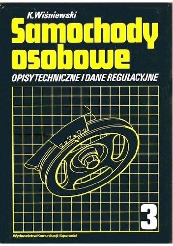 Okładka książki Samochody osobowe. Opisy techniczne i dane regulacyjne. Tom 3