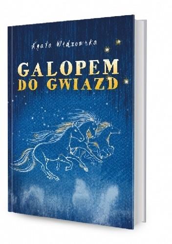 Okładka książki Galopem do gwiazd