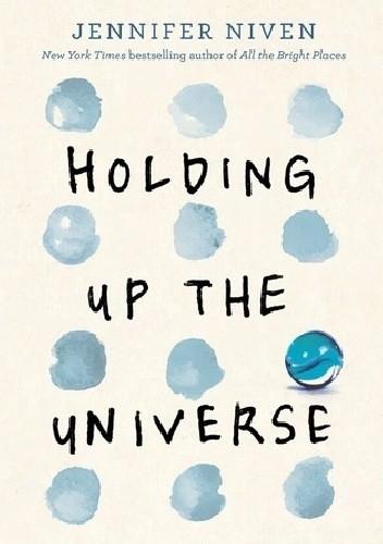 Okładka książki Holding Up the Universe