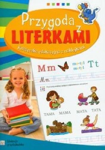 Okładka książki Przygoda z literkami. Edukacja przedszkolaka