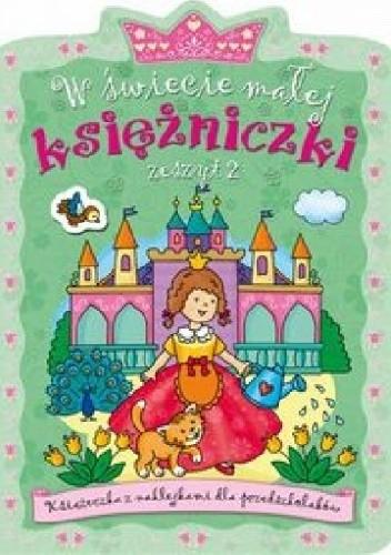 Okładka książki W świecie małej księżniczki. Zeszyt 2