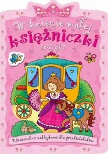 Okładka książki W świecie małej księżniczki. Zeszyt 1