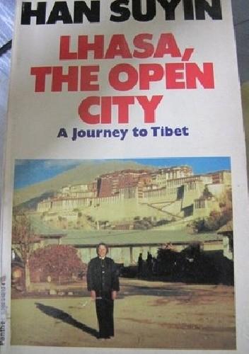 Okładka książki Lhasa, the Open City
