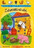 Zwierzęta na wsi. Kolorowy świat dziecka