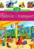 Podróże i transport. Encyklopedia przedszkolaka
