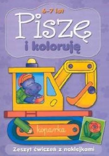 Okładka książki Piszę i koloruję 6-7 lat