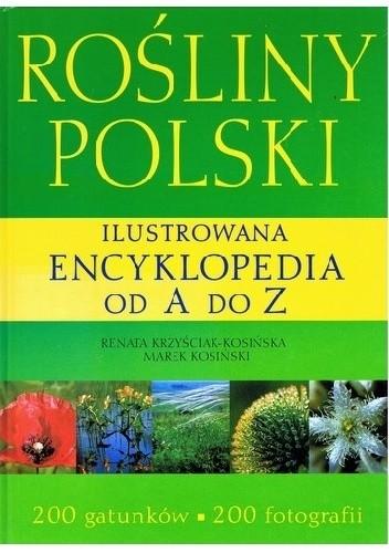 Okładka książki Rośliny Polski. Ilustrowana encyklopedia od A do Z