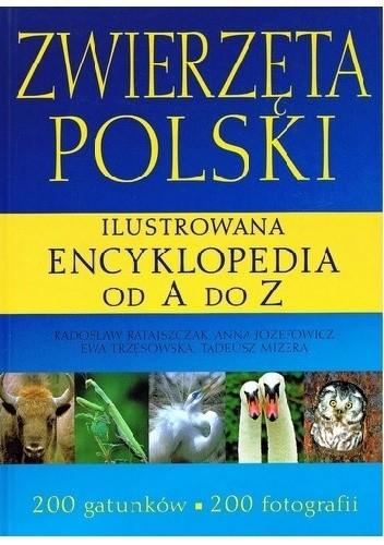 Okładka książki Zwierzęta Polski. Ilustrowana encyklopedia od A do Z