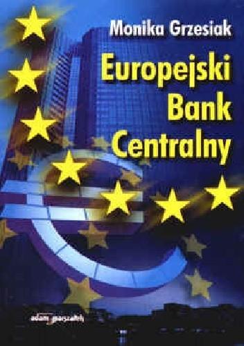 Okładka książki Europejski Bank Centralny