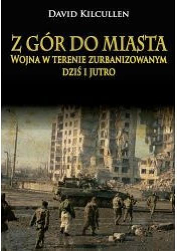 Okładka książki Z gór do miasta. Wojna w terenie zurbanizowanym dziś i jutro