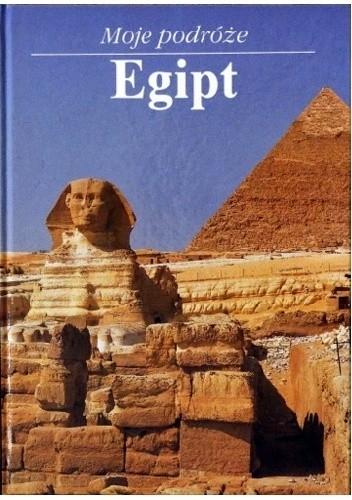 Okładka książki Moje podróże. Egipt