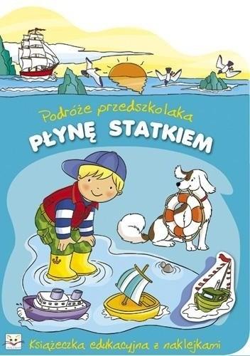 Okładka książki Płynę statkiem. Podróże przedszkolaka