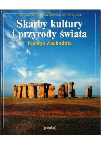 Okładka książki Skarby kultury i przyrody świata. Europa Zachodnia