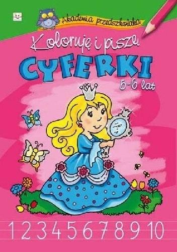 Okładka książki Koloruję i piszę cyferki 5-6 lat