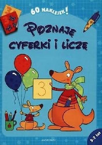 Okładka książki Poznaje cyferki i liczę 5-7 lat