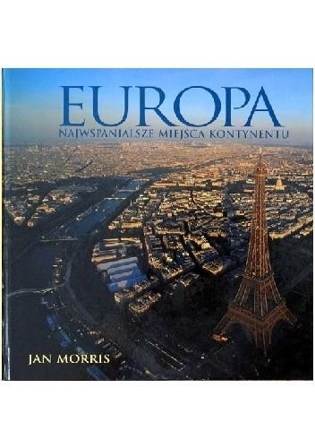 Okładka książki Europa. Najwspaniasze miejsca kontynentu