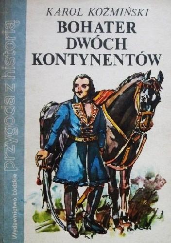 Okładka książki Bohater dwóch kontynentów