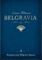 Belgravia. Przyjęcie przy Belgrave Square