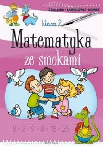 Okładka książki Matematyka ze smokami. Klasa 2