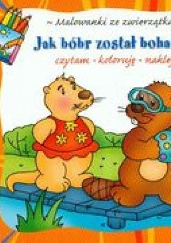 Okładka książki Jak bóbr został bohaterem