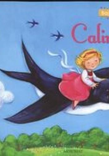 Okładka książki Calineczka. Bajki znane i lubiane