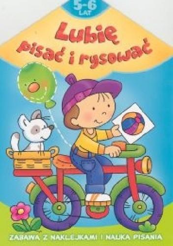 Okładka książki Lubię pisać i rysować 5-6 lat