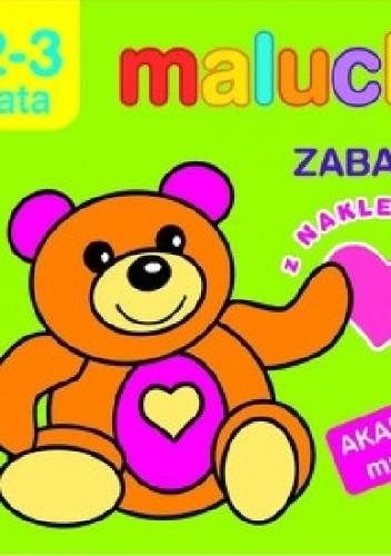 Okładka książki Maluchy. Zabawki z naklejkami. Akademia malucha 2-3 lata