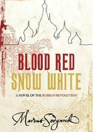 Okładka książki Blood Red, Snow White