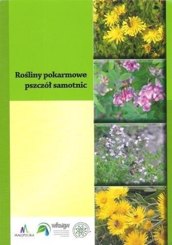Okładka książki Rośliny pokarmowe pszczół samotnic