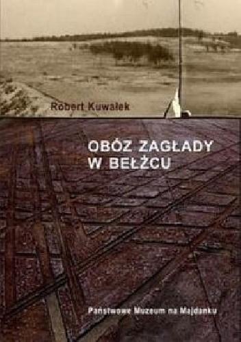 Okładka książki Obóz Zagłady w Bełżcu