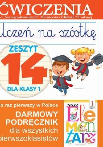 Okładka książki Uczeń na szóstkę. Zeszyt 14 dla klasy 1. Ćwiczenia