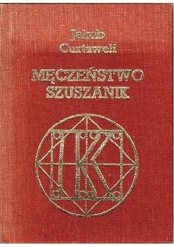 Okładka książki Męczeństwo Szuszanik