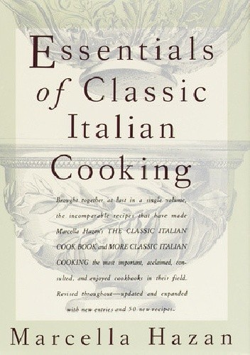 Okładka książki Essentials of Classic Italian Cooking