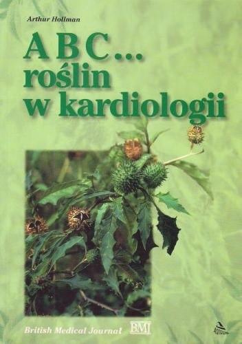 Okładka książki ABC... roślin w kardiologii