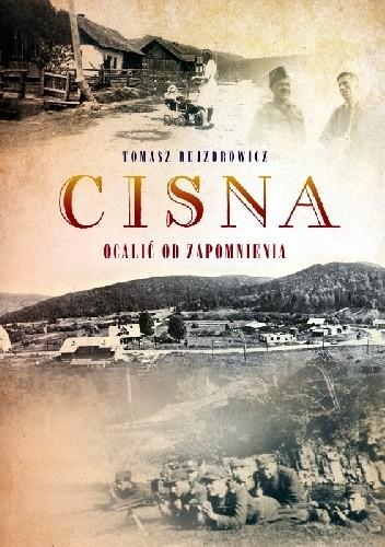 Okładka książki Cisna. Ocalić od zapomnienia