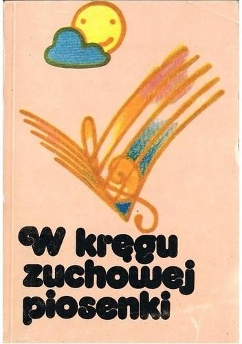 Okładka książki W kręgu zuchowej piosenki