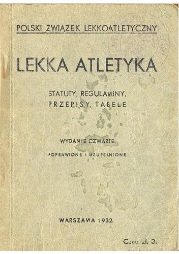 Okładka książki Lekka atletyka. Statuty, regulaminy, przepisy, tabele